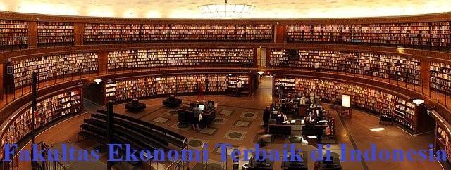 fakultas ekonomi terbaik di indonesia