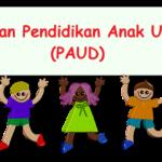 Materi & Pengertian Pendidikan Anak Usia Dini (PAUD)